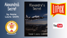 YouTube book review video of Alexandra's Secret by Annie Laura Smith for LitPick student book reviews