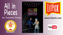 YouTube book review video of All in Pieces by Suzanne Young for LitPick student book reviews