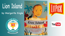 YouTube book review video of Lion Island by Margarita Engle for LitPick student book reviews