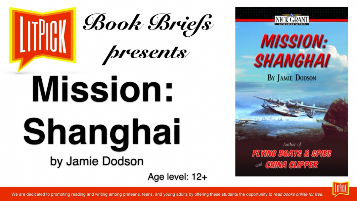 Mission Shanghai LitPick Student Book Reviews