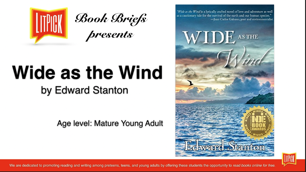 Wide as the Wind by Edward Stanton LitPick Student Book Reviews