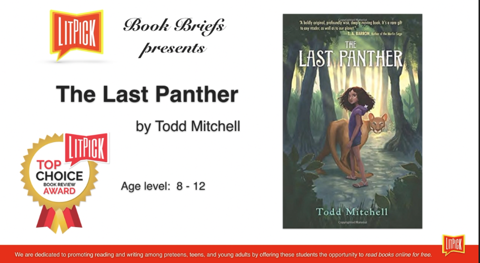 The Last Panther by Todd Mitchell LitPick Student Book Reviews