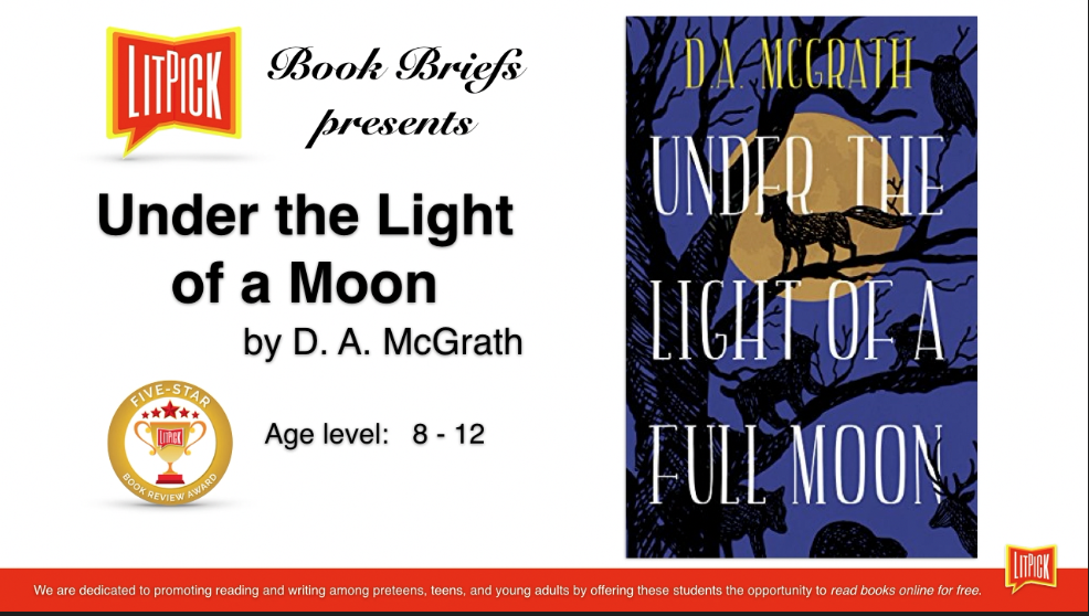 Under the Light of a Full Moon LitPick Student Book Reviews