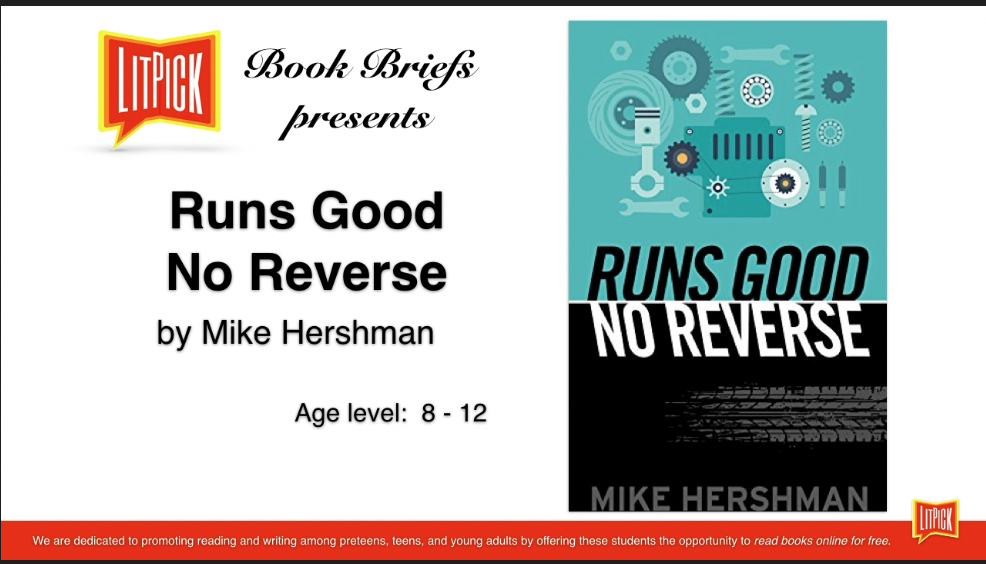Runs Good No Reverse by Mike Hershman LitPick Student Book Reviews