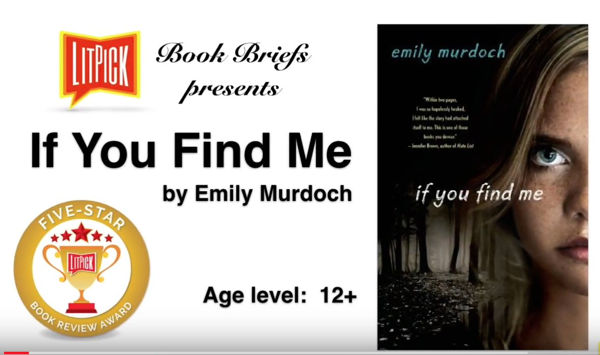 If You Find Me by Emily Murdoch LitPick Student Book Reviews