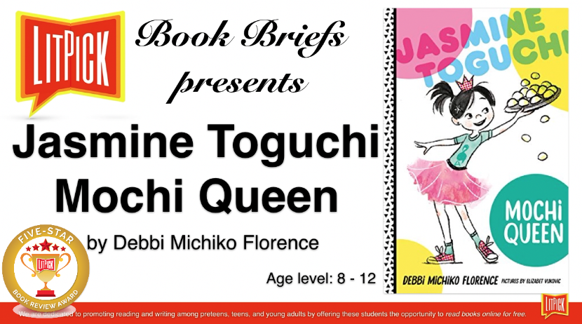 Jasmine Toguchi Moche Queen LitPick Student Book Reviews by Flamingnet Author Services