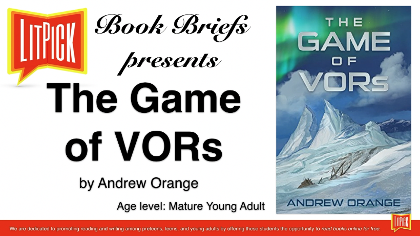 The Game of VORs by Andrew Orange LitPick Book Reviews Flamingnet
