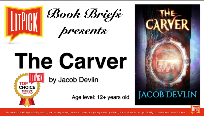 The Carver by Jacob Devlin LitPick Student Book Reviews Flamingnet