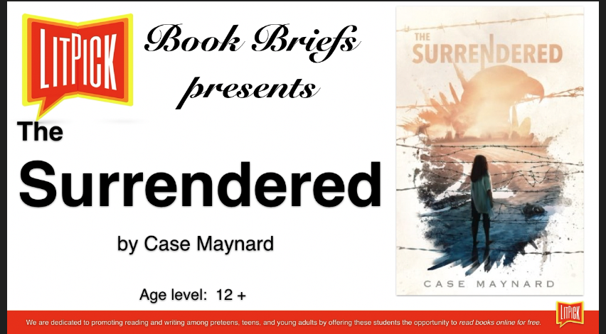 The Surrendered LitPick STUDENT BOOK REVIEW