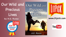 YouTube book review video of Our Wild and Precious Lives by A. G. Russo for LitPick student book reviews