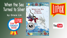 YouTube book review video of When the Sea Turned to Silver by Grace Lin for LitPick student book reviews