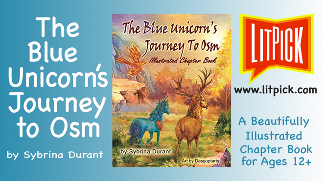 The Blue Unicorn's Journey to Osm by Sybrina Durant LitPick Student Book Reviews