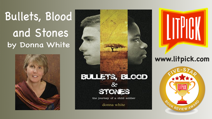 Bullets, Blood and Stones by Donna White LitPick Student Book Reviews