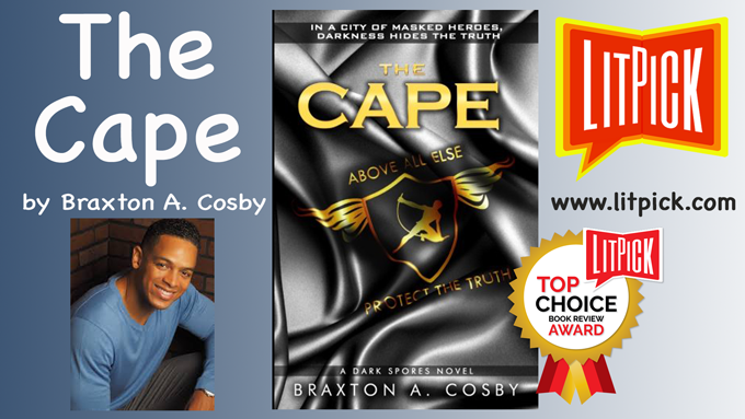 The Cape by Braxton Cosby