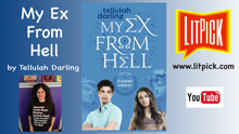 YouTube book review video of My Ex From Hell by Tellulah Darling for LitPick student book reviews