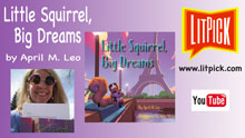 YouTube book review video of Little Squirrel, Big Dreams by April Leo for LitPick student book reviews.