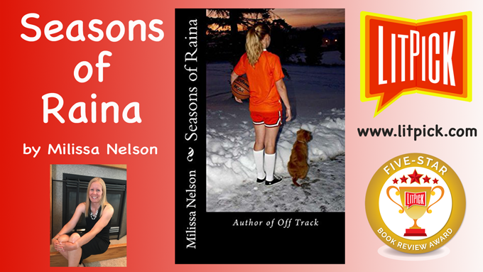 Seasons of Raina by Milissa Nelson reviewed by a student for LitPick student book reviews.