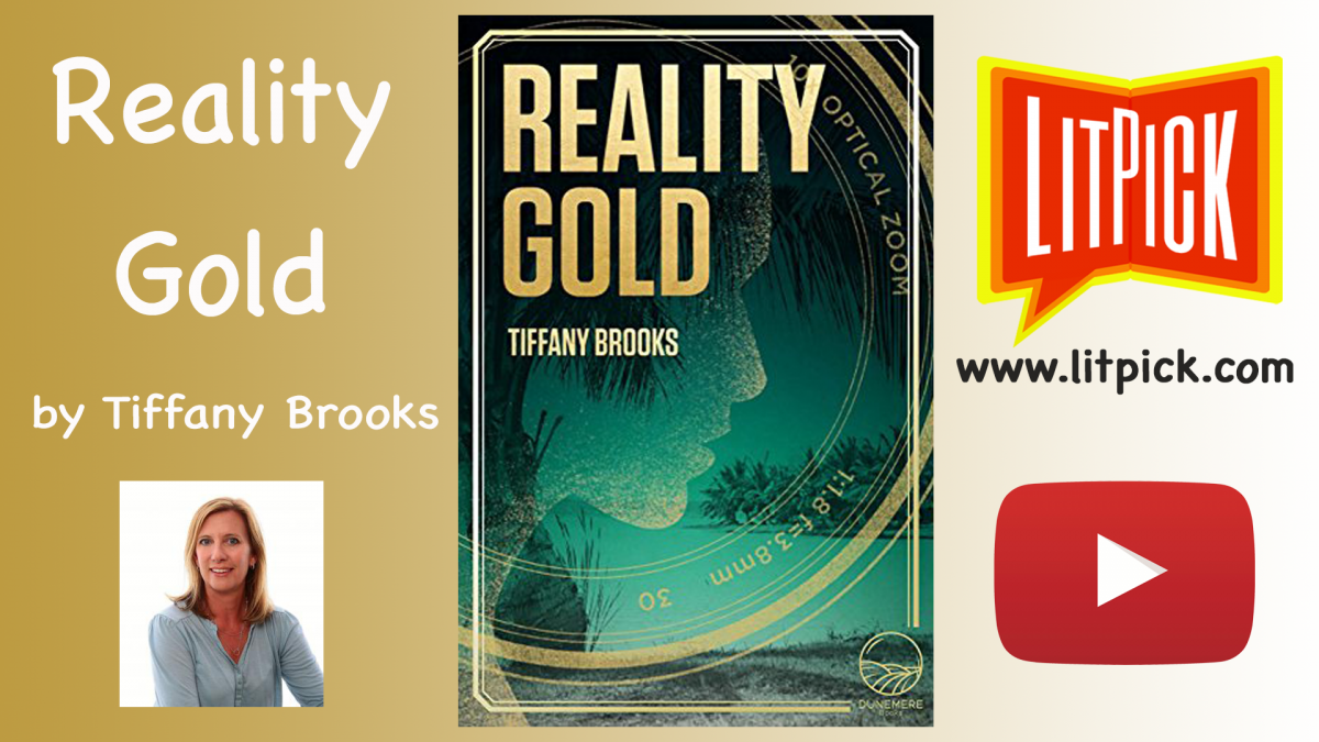 Reality Gold by Tiffany Brooks LitPick Student Book Reviews Gary Cassel Flamingnet