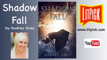 Shadow Fall by Audrey Grey YouTube book review video by LitPick student book reviews.
