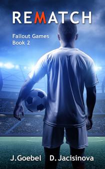 Rematch (Fallout Games Book 2)
