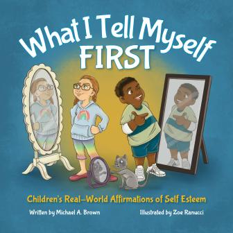 What I Tell Myself FIRST (Book 1)