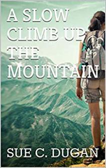 A Slow Climb Up the Mountain