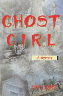 Ghost Girl - A Mystery