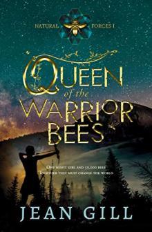 Queen of the Warrior Bees