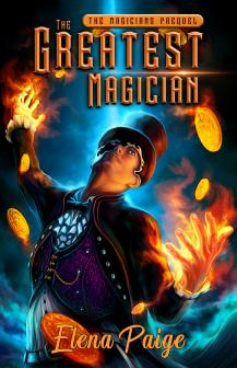 The Greatest Magician (The Prequel)