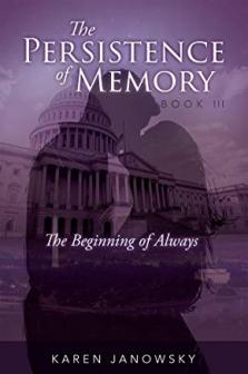 The Persistence of Memory Book 3: The Beginning of Always