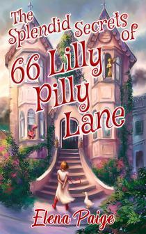 The Splendid Secrets of 66 Lilly Pilly Lane