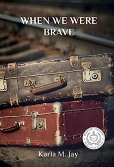 When We Were Brave
