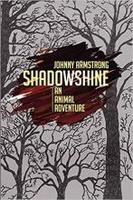 Shadowshine, An Animal Adventure