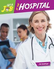 Get a Job at the Hospital