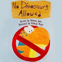 No Dinosaurs Allowed