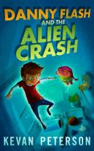 Danny Flash and the Alien Crash
