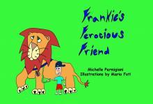 Frankie's Ferocious Friend