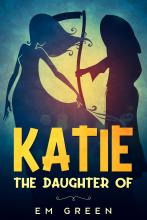 Katie - the daughter of
