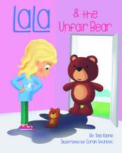 LaLa and the Unfair Bear