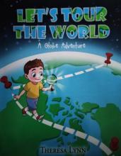 Let's Tour the World: A Globe Adventure