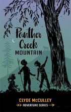 Panther Creek Mountain: The Big Adventure