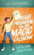 Roger Tarkington and the Magic Calendar (Book 1)