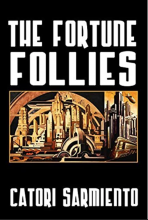 The Fortune Follies