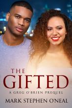 The Gifted: A Greg O'Brien Prequel (Quad Life Series)