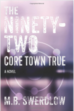 The Ninety-Two - Core Town True