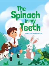 The Spinach in My Teeth