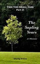 The Sapling Years