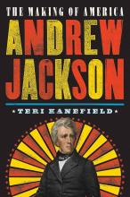 The Making of America - Andrew Jackson