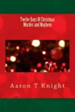 Twelve Days of Christmas Murder and Mayhem
