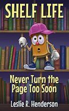 Shelf Life: Never Turn the Page Too Soon